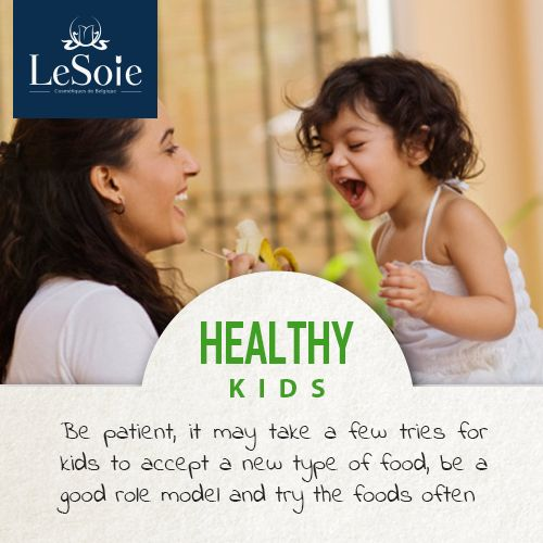 Be patient, it may take a few tries for kids to accept a new type of food, be a good role model and try the foods often  كوني صبورة؛ أحياناً يحتاج الأمر عدد من المحاولات ليتقبل أطفالك نوع جديد من الطعام.. كوني مثال جيد لهم