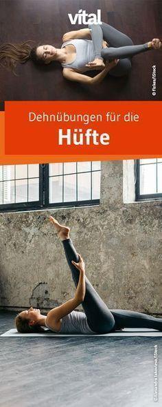 Übungen für eine bessere Beweglichkeit der Hüfte