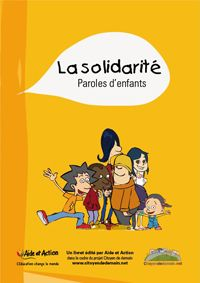 La solidarité, paroles d'enfants