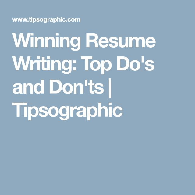 Best 25+ Resume writing ideas on Pinterest Resume writing tips - resume dos and donts