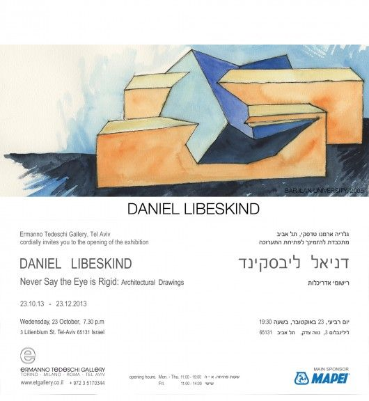 #architecture : Exhibition: Daniel Libeskind's Architectural Drawings