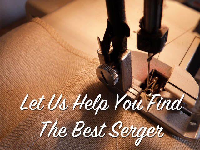 best serger sewing machines