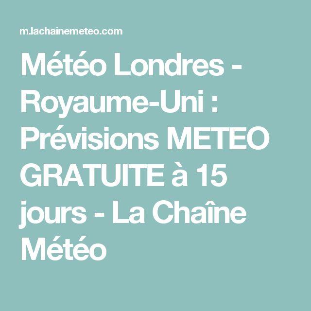 Météo Londres - Royaume-Uni : Prévisions METEO GRATUITE à 15 jours - La Chaîne Météo