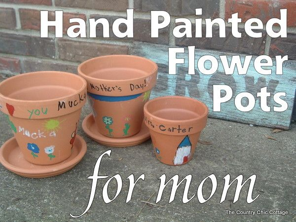 Mother's Day Gift Idea -- Painted Flower Pots for Mom!