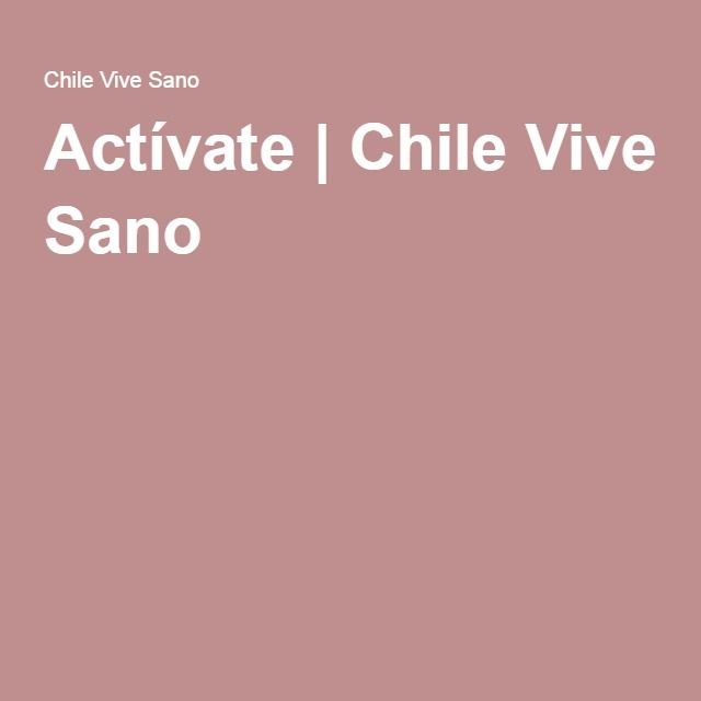 Actívate | Chile Vive Sano
