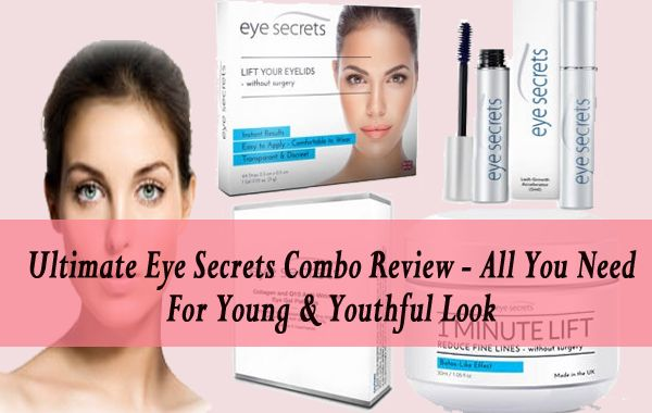 Ultimate Eye Secrets Combo Review - All You Need For Young & Youthful Look   If you are having fines lines, droopy eyelids, aging skin and small eyelashes then try these products and get rid of such issue soon. Know more at: http://www.eyelidslift.com/blog/ultimate-eye-secrets-combo-package-review