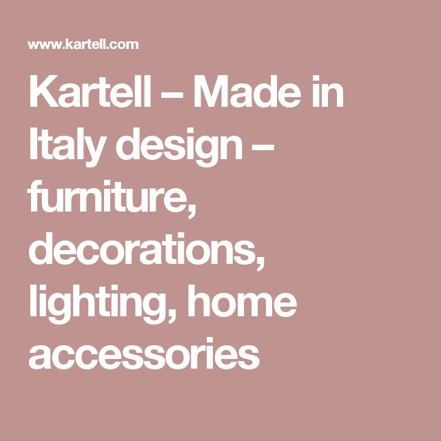 Kartell – Made in Italy design – furniture, decorations, lighting, home accessories