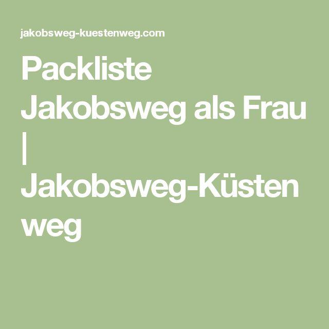 Packliste Jakobsweg als Frau   Jakobsweg-Küstenweg