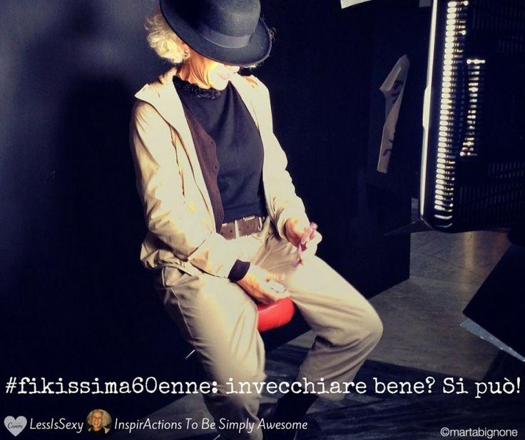 #fikissima60enne: invecchiare bene? Si può! - Less Is Sexy