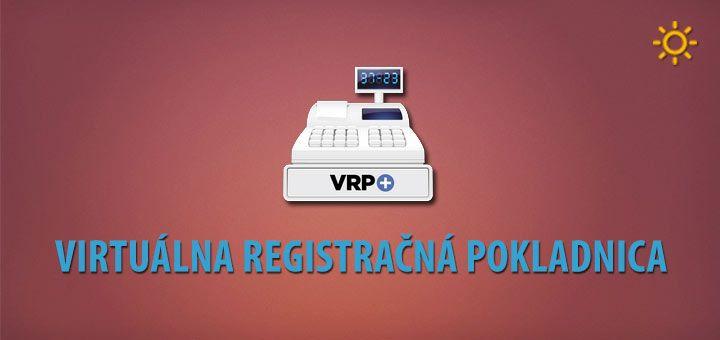 Od januára 2016 môžu virtuálnu registračnú pokladnicu (VRP) používať všetci podnikatelia. Do tohto dátumu mohli VRP používať len tí podnikatelia, ktorým vznikla povinnosť používať VRP vroku 2015.