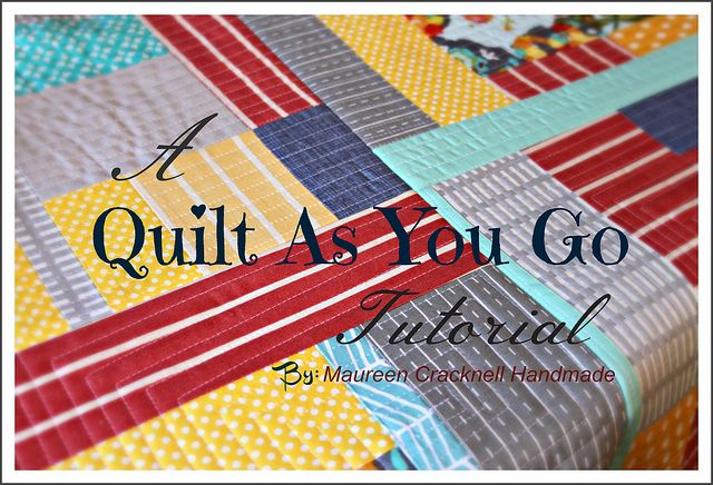A Quilt As You Go Tutorial by Maureen Cracknell Handmade