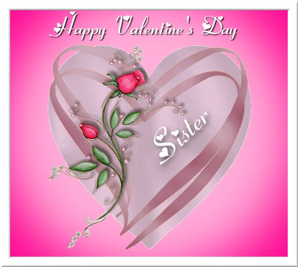 Happy Valentines Day Sister valentines day valentine's day valentines day quotes happy valentines day happy valentines day quotes happy valentine's day quotes valentines day quotes for family valentines day quotes for sisters