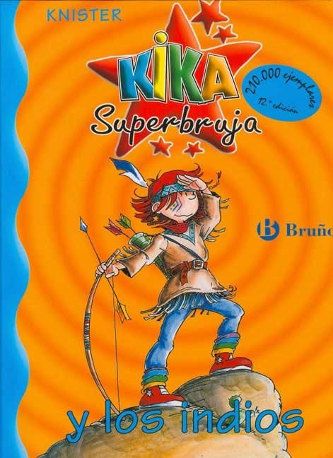 3º Puesto: Kika Superbruja y los indios