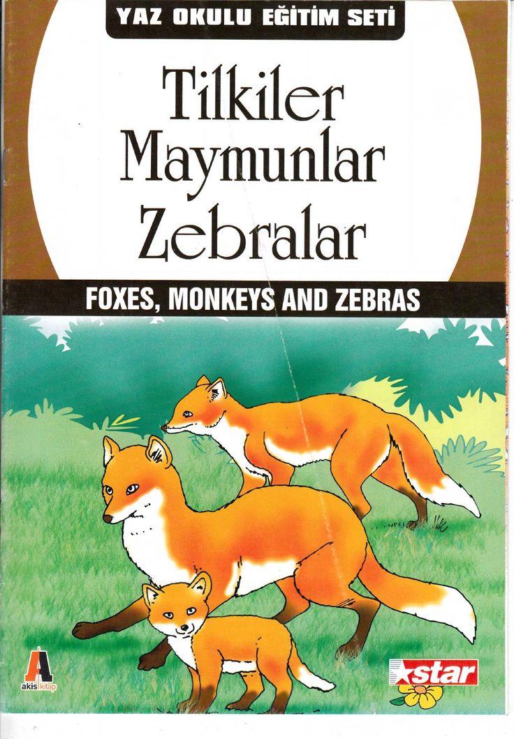 Tilkiler,maymunlar,zebralar
