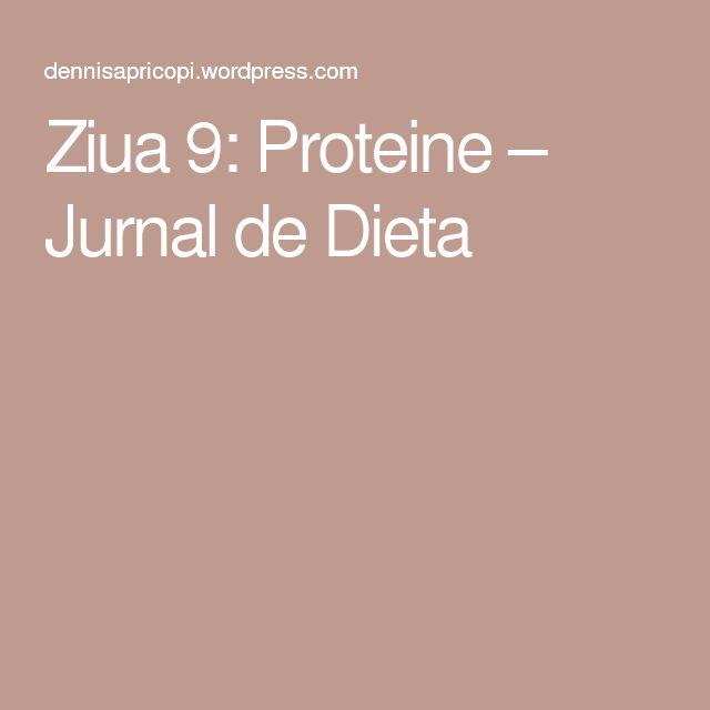 Ziua 9: Proteine – Jurnal de Dieta
