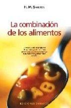 la combinacion de los alimentos-herbert m. shelton-9788497773973