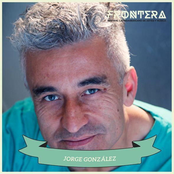JORGE GONZÁLEZ #fronterafestival