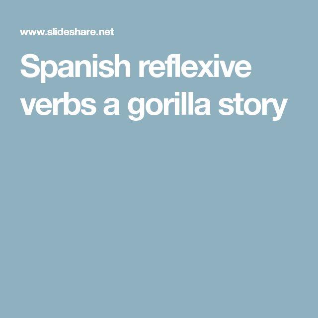 Spanish reflexive verbs a gorilla story