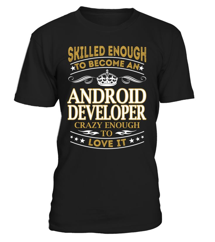 Android Developer - Skilled Enough To Become #AndroidDeveloper