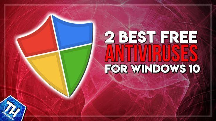 Top 2 Best FREE Antiviruses Windows 10 2017