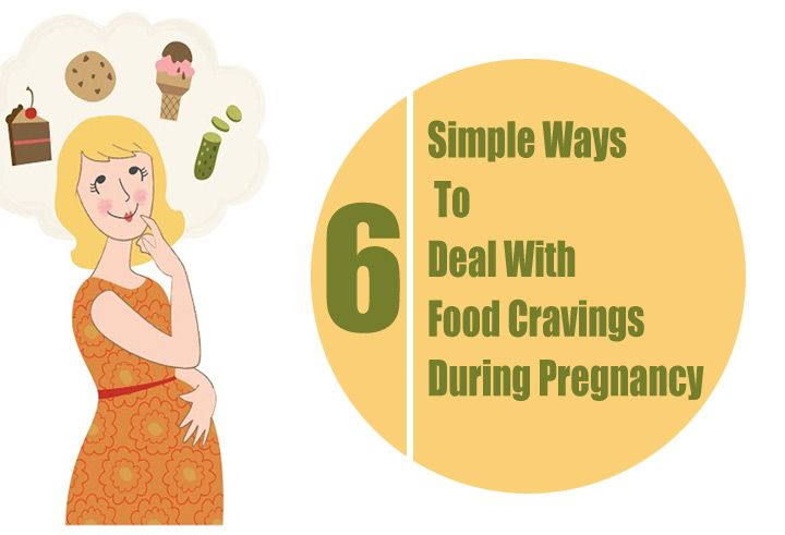 6 Simple Ways To Deal With Food Cravings During Pregnancy