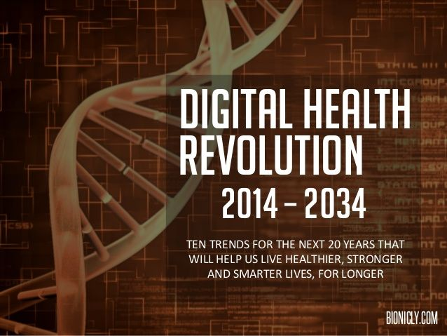 10 Digital Health Trends for the Next 20 Years by Stephen Davies via slideshare