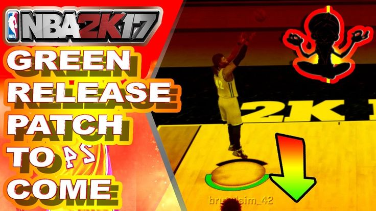 R.I.P GREEN RELEASE | MORE PATCHES IN COMING - NBA 2K17 NEWS & UPDATE