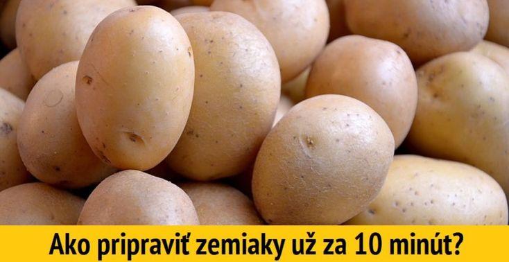 Ako uvariť zemiaky za 10 minút - Receptik.sk