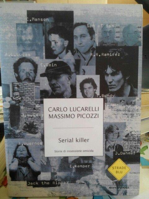 Serial killer di Carlo Lucarelli e Massimo Picozzi.