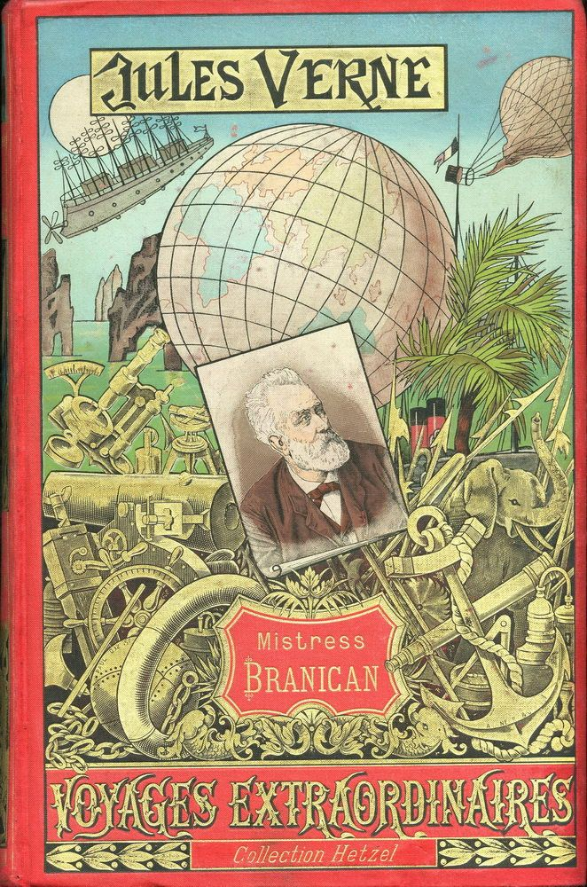 Mistress Branican, by Jules Verne, (1891) is an adventure novel.