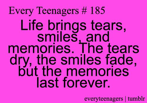 True Quotes About Life For Teenagers