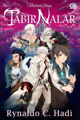 a fantasy novel Vandaria Saga: Tabir Nalar Rynaldo C. Hadi Gramedia Pustaka Utama, Oktober 2012 www.vandaria.com