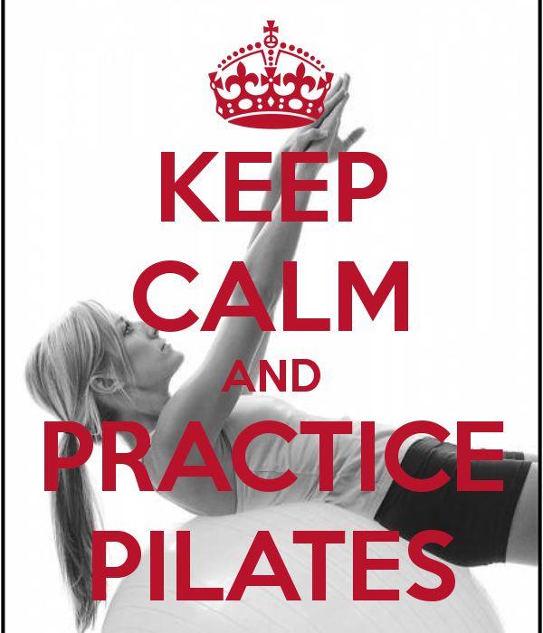 Keep Calm | Practice Pilates