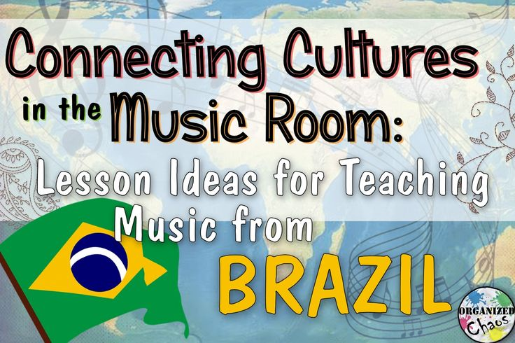 Organized Chaos: Teacher Tuesday: Brazilian music in elementary music class