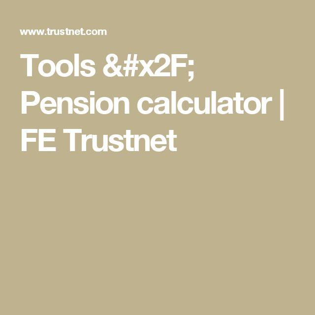 Tools / Pension calculator | FE Trustnet
