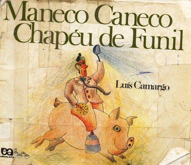 Maneco Caneco, Chapéu de Funil, Luís Camargo
