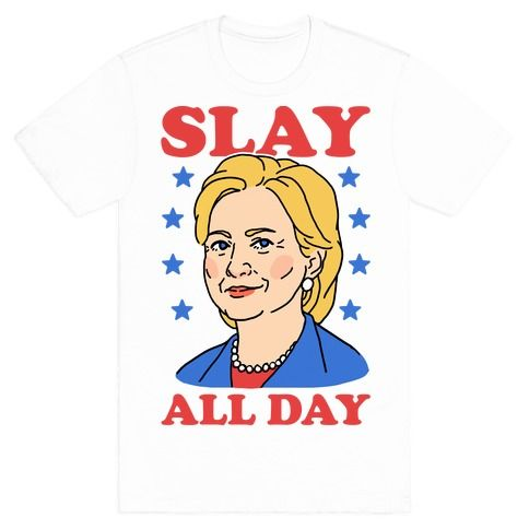 This Hillary Clinton t shirt is perfect for loyal fans of the our fearless leader, baddest bitch ever, Hillary Clinton for President 2016! Slay all day, Hillary! This Hillary shirt is great for fans of feminist shirts, feminist t shirts, slay shirts, and Hillary 2016 shirts.