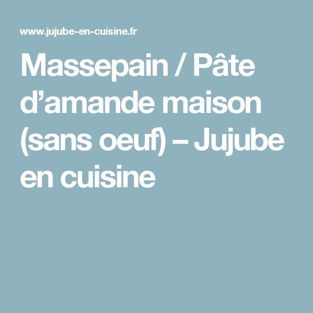 massepain pte damande maison sans oeuf jujube en cuisine - Colorer Pate Amande