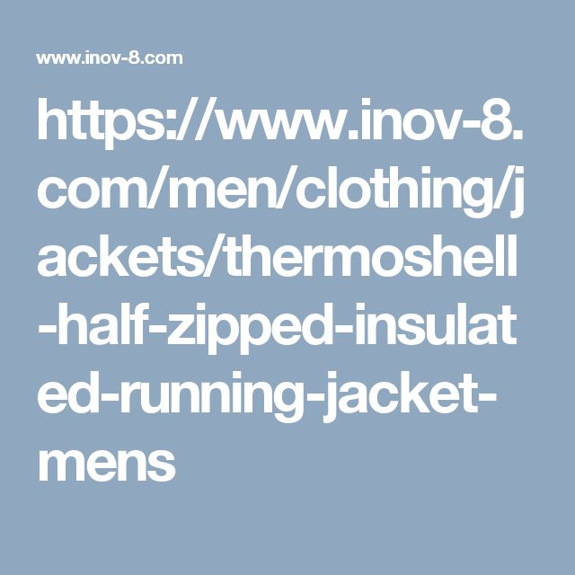 https://www.inov-8.com/men/clothing/jackets/thermoshell-half-zipped-insulated-running-jacket-mens