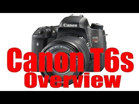 Canon Rebel T6s / T6i Hands on Review   Canon 760D 750D Field & Test Tutorial - YouTube