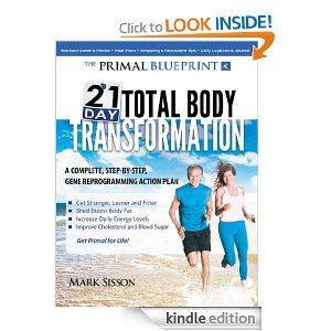 The Primal Blueprint 21-Day Total Body Transformation [Kindle Edition]