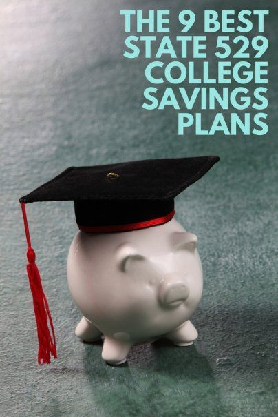 The 9 Best State 529 College Savings Plans | Student Personal Finance Advice
