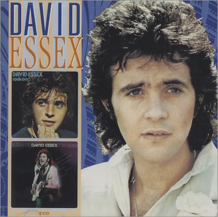 David Essex - my hearthrob in my early teens - and he lived in the next village to where I went to school