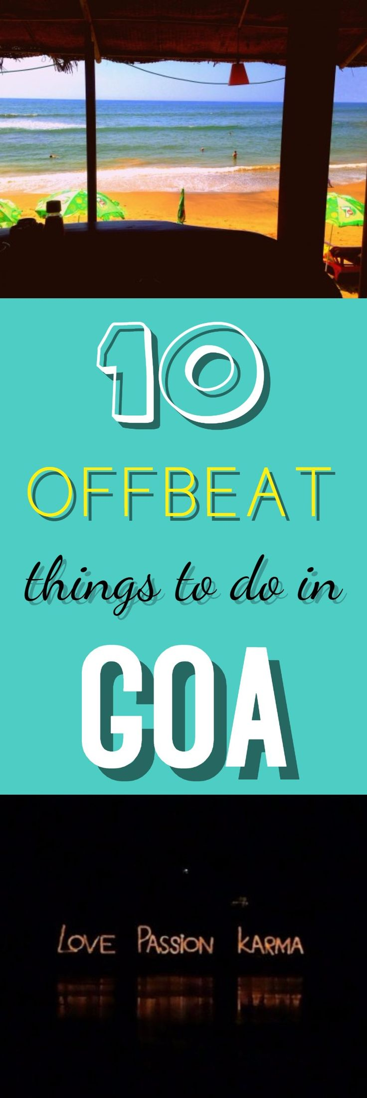 Go Goa, Gone? If 'NO' then Go Now! Because it's a peak season out there and is the best time to visit this Portuguese paradise. 10 Offbeat things to do in Goa.