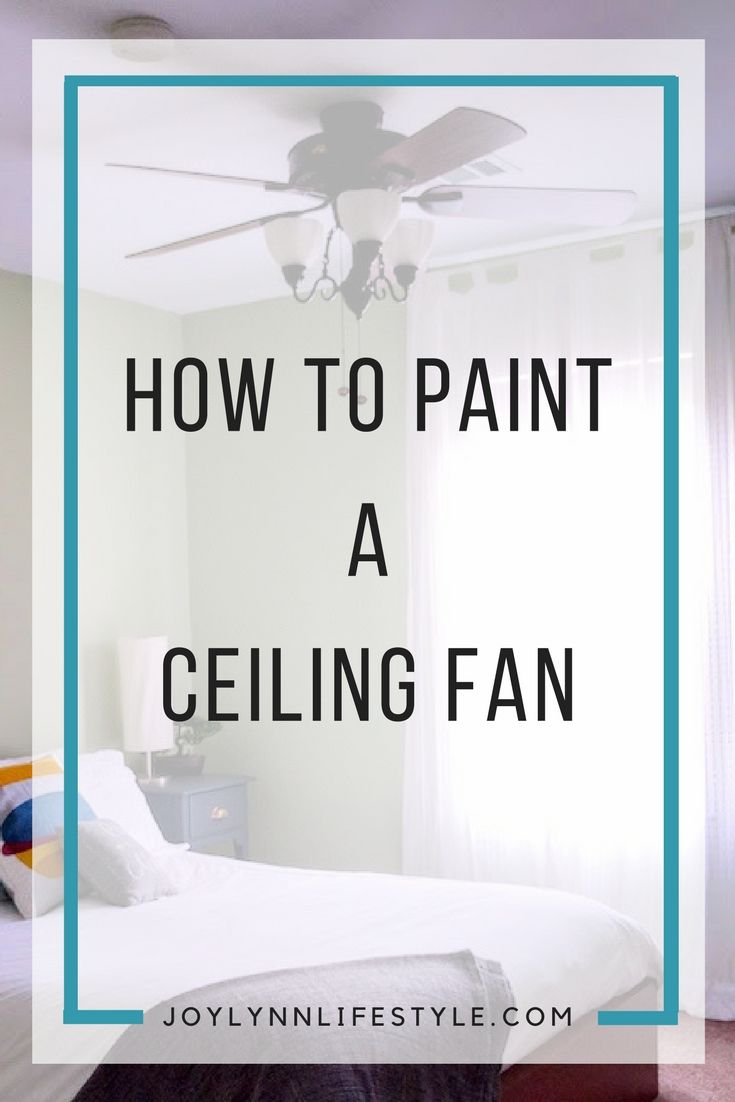Best 25+ Painting ceiling fans ideas on Pinterest ...