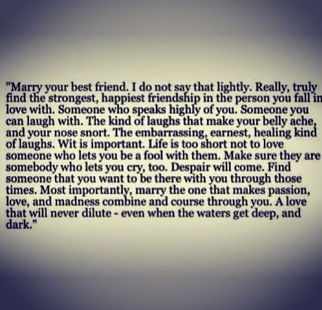 I Fell In Love With My Best Friend Quotes: Marry Your Best Friend