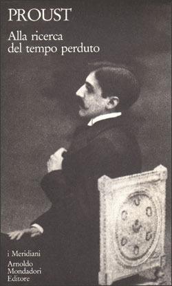 Alla ricerca del tempo perduto, Marcel Proust
