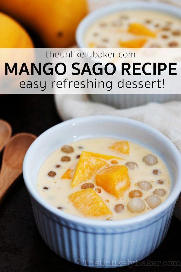 Mango Sago Dessert Sago Recipes Mango Sago Recipe Mango Sago