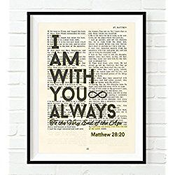 Vintage Bible verse scripture - I am with you always - Matthew 28:20 Christian ART PRINT, UNFRAMED, inspirational encouragement dictionary wall & home decor poster gift
