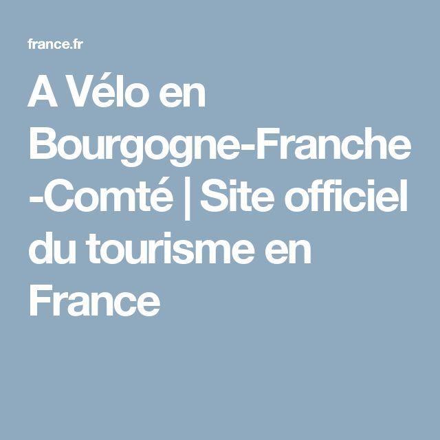 A Vélo en Bourgogne-Franche-Comté |  Site officiel du tourisme en France